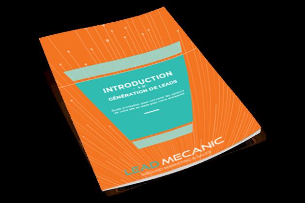Introduction à la génération de leads. Lead Mecanic