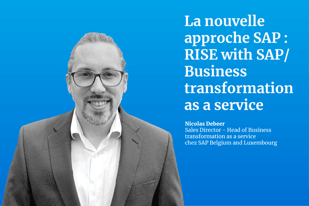 Nicolas Debeer, Sales Director – Head of Business transformation as a service chez SAP Belgium and Luxembourg. (Crédit: SAP)