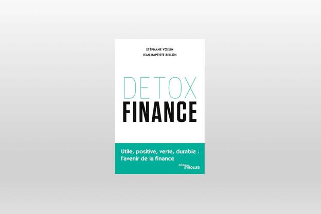 «Detox finance» a été publié en juillet 2019. (Photo: Éditions Eyrolles)