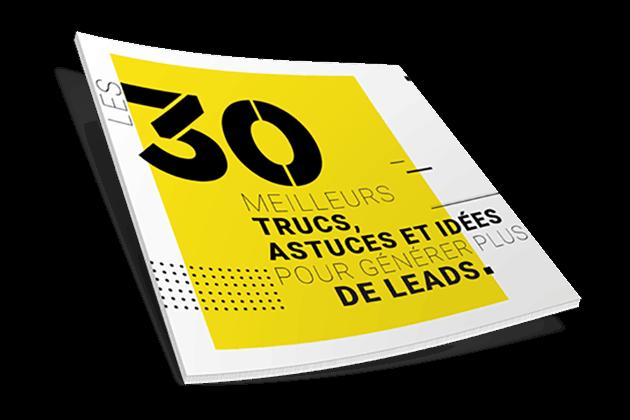 Les 30 meilleurs trucs, astuces et idées pour générer plus de leads WSI Luxembourg