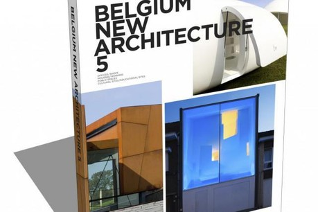 Belgium New Architecture est le cinquième d'une série d'ouvrages . (Photo: Belgium New Architecture )