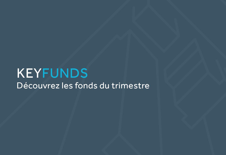 KeyFunds: Découvrez les fonds du trimestre (Photo: Keytrade)