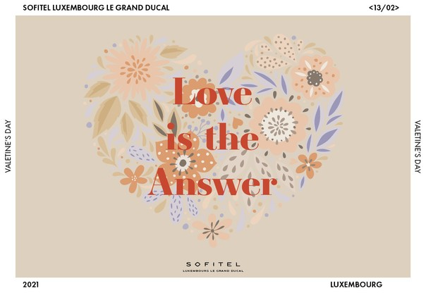 Love is the Answer (Photo: Sofitel Luxembourg Le Grand Ducal)