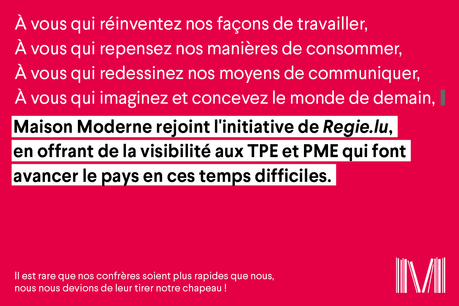 Maison Moderne offre de la visibilité aux TPE et PME qui font avancer le Luxembourg en ces temps difficiles. (Illustration: Maison Moderne)
