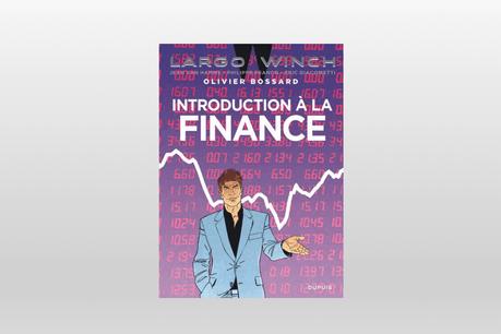 «Introduction à la finance» de Olivier Bossard (Photo: Maison Moderne)