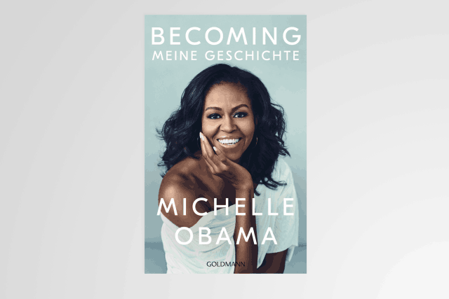 «Becoming – Meine Geschichte» de Michelle Obama aux éditions Goldmann Verlag. (Photo: Couverture / Ernster)
