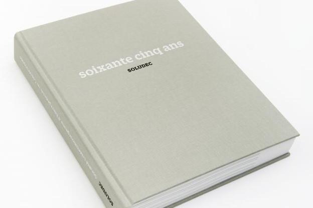 Pour marquer le 65e anniversaire de Soludec, son directeur Jacques Brauch a souhaité réaliser un livre. (Photo: Soludec)