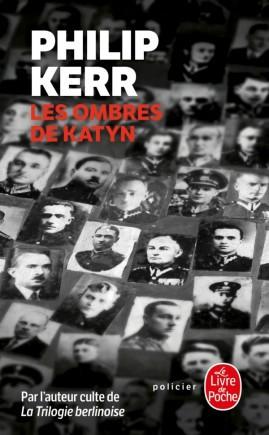 Les ombres des 14.000 officiers polonais exécutés non loin de Smolensk hantent les pages du livre. (Photo: Le Livre de poche)