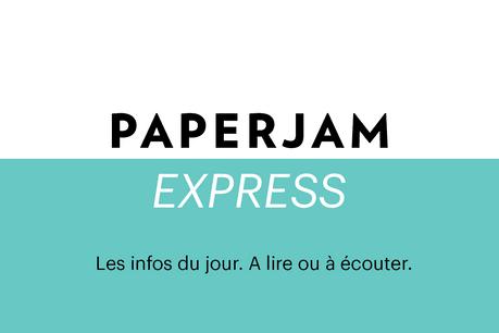Paperjam Express, c'est une sélection des informations à absolument retenir de cette journée. (Visuel: Maison Moderne)
