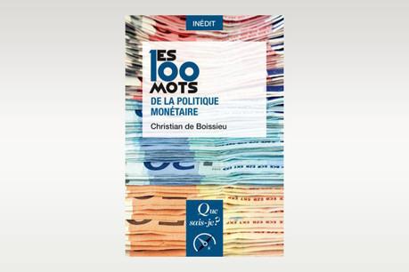 En 100points d'étape, Christiande Boissieu invite à une plongée au cœur des politiques monétaires. (Photo: Puf)