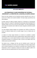 Le communiqué de presse de la «Super League» (part 1).  ((Capture d'écran: DR))