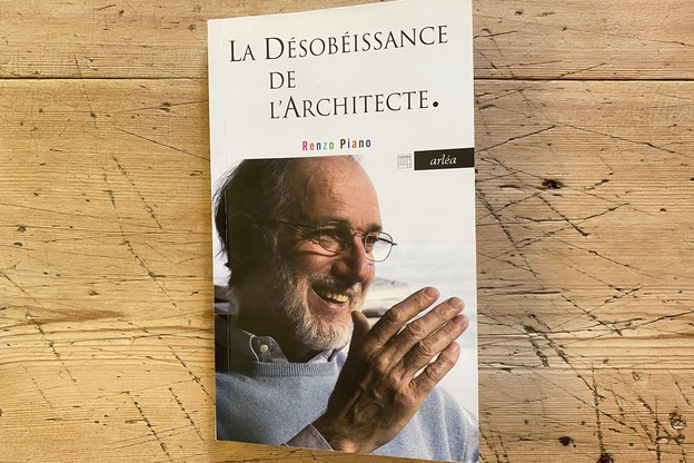 Tatiana Fabeck recommande «La désobéissance de l'architecte» de Renzo Piano. (Photo: DR)