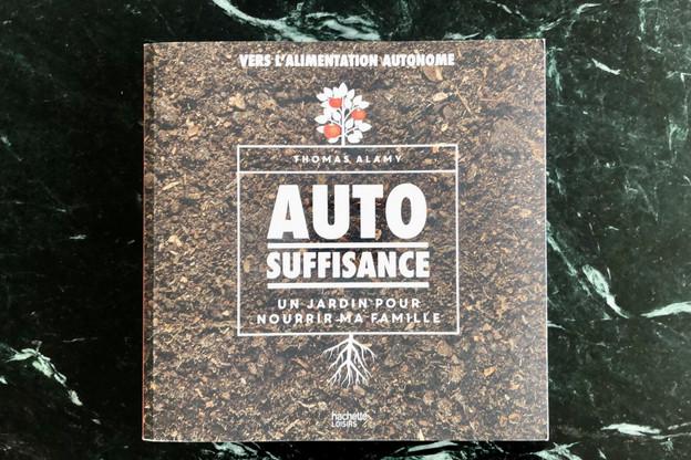 «Autosuffisance: Un jardin pour nourrir ma famille» de ThomasAlamy, aux éditions Hachette Loisirs. (Photo: Thomas Tomschack)