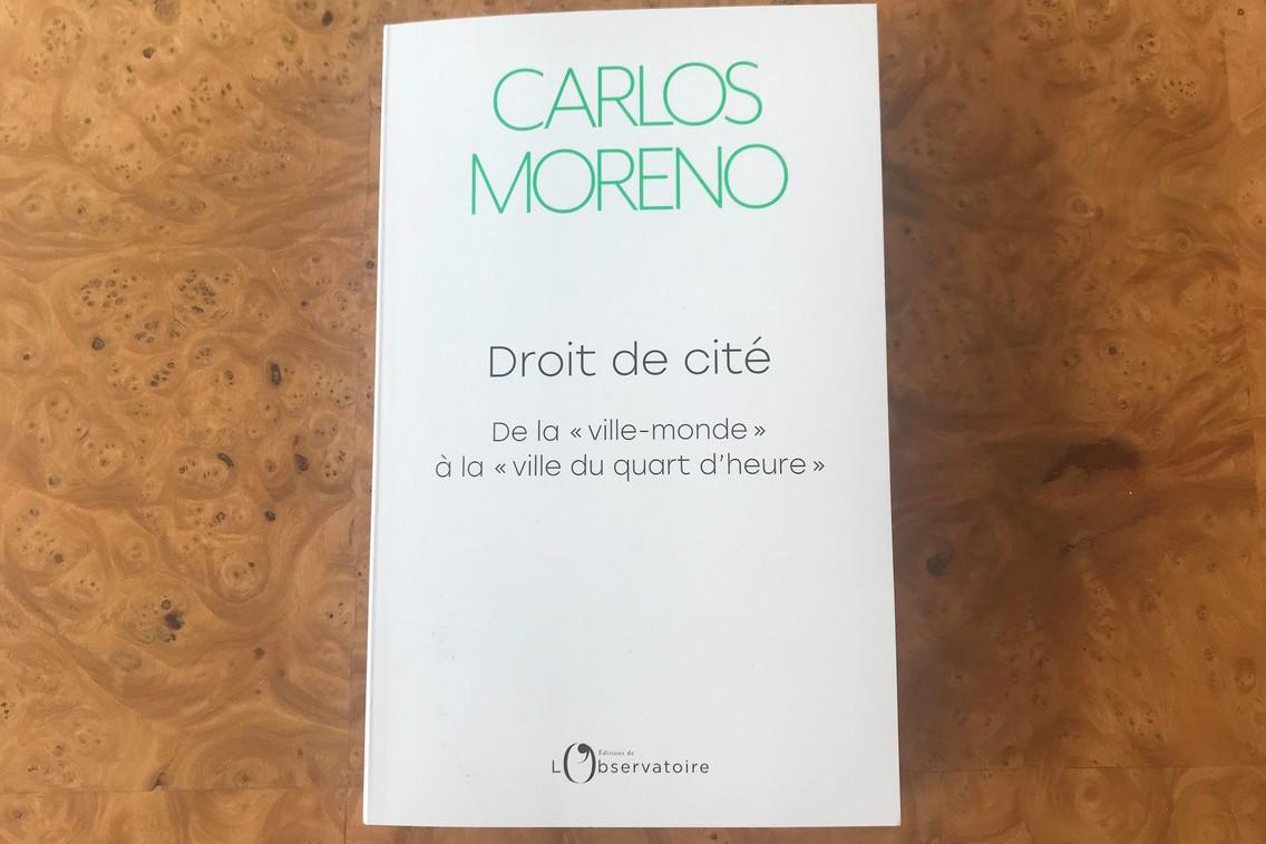 Dans son ouvrage «Droit de cité», CarlosMoreno développe son idée de la «ville du quart d'heure». (Photo: Paperjam)