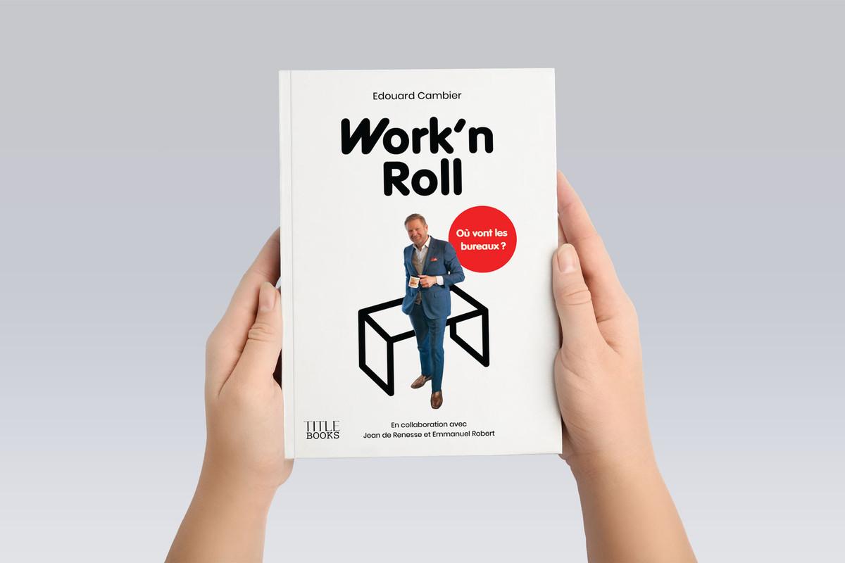 «Work'n Roll», pour mieux comprendre l'avenir des bureaux