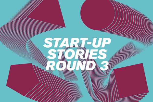 Start-up Stories : Round 3