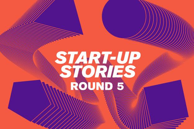 Start-up Stories 2019: Round 5