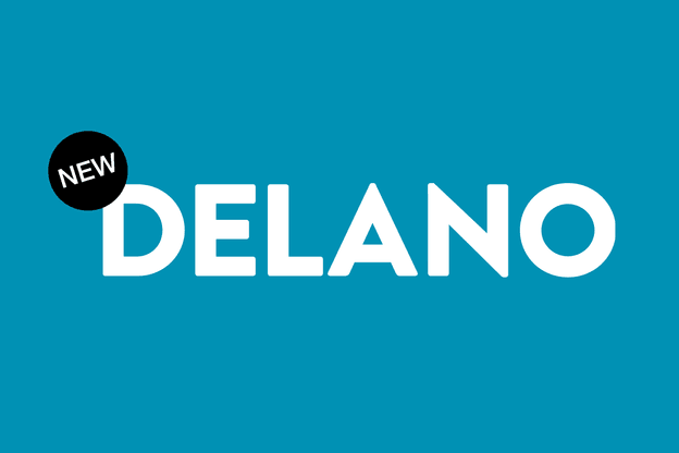 Discover the new Delano